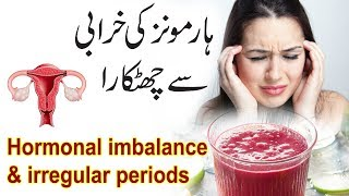 Cure Hormonal Imbalance & Irregular Periods In 1 Week