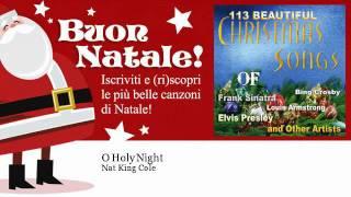 Nat King Cole - O Holy Night - Natale