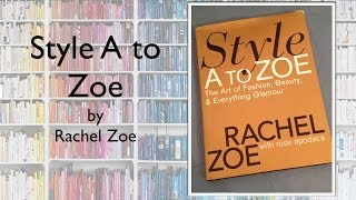 Review: Style A to Zoe: The Art of Fashion, Beauty, & Everything Glamour | One More Chapter