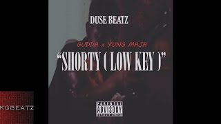 Gudda x Yung Maja - Shorty [Prod. By Duse Beatz] [New 2016]