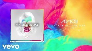 Avicii - For A Better Day (Billon Remix)
