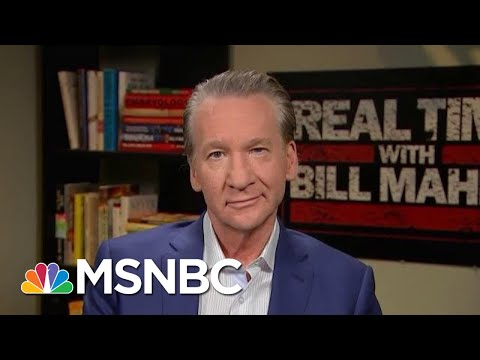 Bill Maher If We Don't Impeach President Donald Trump Where Is The Bar Hardball MSNBC