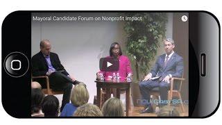 2017 Mayoral Candidate Forum on Nonprofit Impact