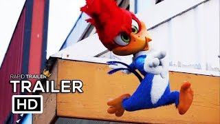 WOODY WOODPECKER All NEW Clips + Trailer (2018) Live-Action Animated Comedy Movie HD