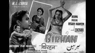 BIRHAN (1948) -  Toote huye dil ki na suno meri kahaani -  Dilshad Begum