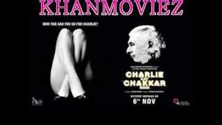 Charlie Kay Chakkar Mein (2015) Hindi Movie part1/2
