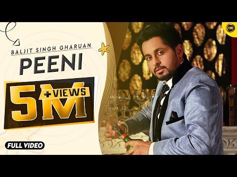 Peeni   Baljit Singh Gharuan   Full Official Song 2015   Yaar Anmulle Records