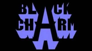 BLACK CHARM 285  = Avant Makin Good Love Mystikal  RMX