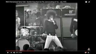#MC5 Remastered Tartar Field - Ramblin Rose/Kick Out The Jams/Looking At You - July 1970