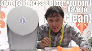 $700 Cold Press Juicer You Don't Have to Clean