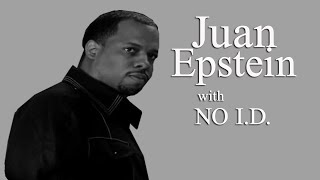 NO I.D. Talks Kanye And Common History On Juan Ep!!!!!