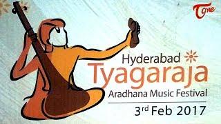 Thyagaraja Aradhana Music Festival 2017 @ Shilparamam