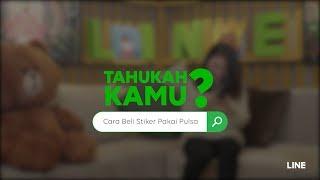 LINE TUTORIAL - Cara Beli Stiker LINE Pakai Pulsa