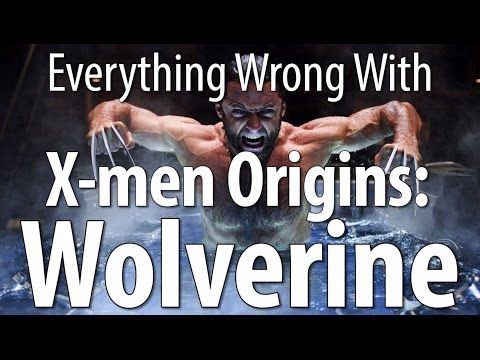 Everything Wrong With X men Origins Wolverine In 14 Minutes Or Less