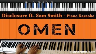 Disclosure ft. Sam Smith - Omen - Piano Karaoke / Sing Along / Cover with Lyrics