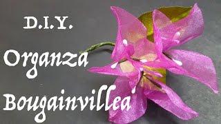D.I.Y. Organza Bougainvillea   MyInDulzens