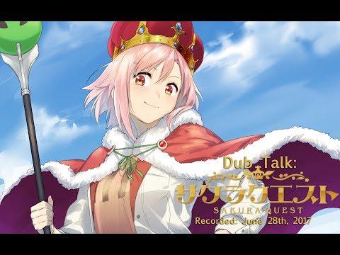 Dub Talk 079: Sakura Quest w/ Glass Reflection