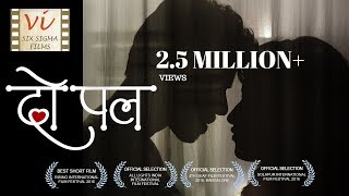 Do Pal - A Love Story |  Award Winning Short Film with 1.6 Million+ Views | Six Sigma Films