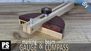 Marking Gauge and Beam Compass 2-in-1
