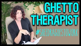 The Ghetto Therapist | Sheedra #SheedraGoesToWork