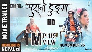 PURANO DUNGA Official Trailer Ft. Dayahang Rai, Priyanka Karki, Maotse Gurung, Menuka Pradhan