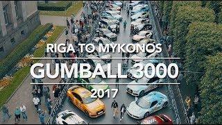 Gumball 3000 Riga to Mykonos 2017 // Motorhead Full Rally Experience