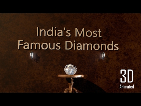 Amazing facts about India's Most Famous Diamonds in 3D