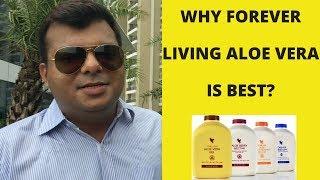 Why Forever Living Aloe Vera Is Best? | In Hindi | Tarun Agarwal