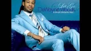 Let Go - DeWayne Woods