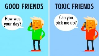 10Differences Between Good Friends and Toxic Friends