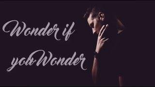 Wonder if you wonder - Witt Lowry (subs en español)