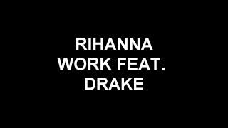 Rihanna - Work - Lyrics
