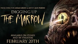 DIGGING UP THE MARROW Trailer (Adam Green - 2015)