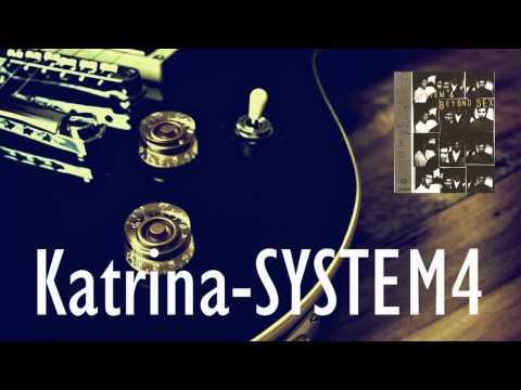 System 4 - Katrina [Audio]