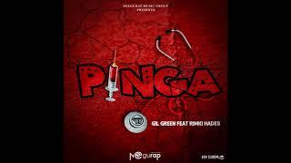 Gil Green ''Pinga'' Feat Rimki Hades (Official Audio)