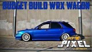 #15 BUDGET BUILD (SUBARU WRX WAGON) - PIXEL CAR RACER