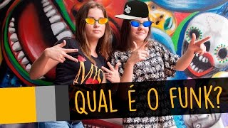 QUAL É O FUNK? com Becca Pires