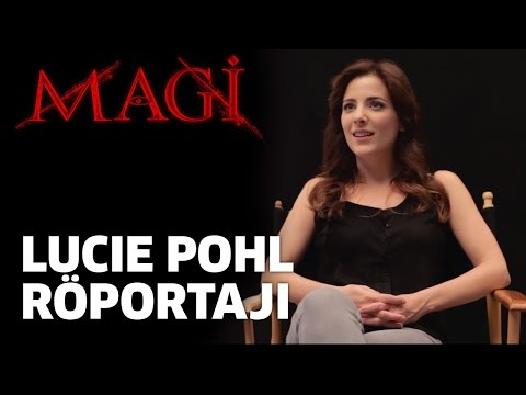 MAGİ - Lucie Pohl Röportajı