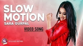 Slow Motion | Sara Gurpal | Whatsapp status song | Latest song
