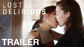 Watch Piper Perabo, Jessica Paré and Mischa Barton in LOST AND DELIRIOUS