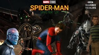Spiderman: The Sinister Six Fan Made Trailer - Tom Holland Movie