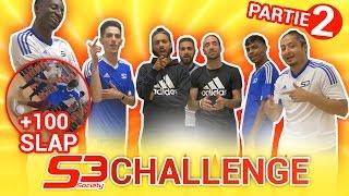 S3 Challenge Episode 2 + Défis 100 Slaps - @S3Society
