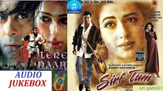 Superhits movies Tare Naam & Sirf Tum Bollywood Hindi Jukebox Songs