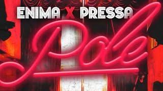 Enima - Pole (feat. Pressa)