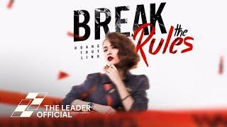 Hoàng Thùy Linh - Break The Rules (Lyrics MV)