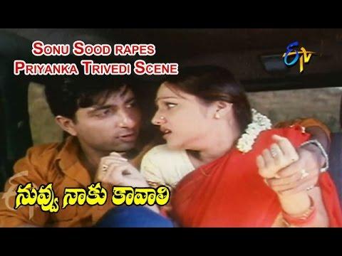 Nuvvu Naaku Kavali Telugu Movie   Sonu Sood rapes Priyanka Trivedi Scene   Ajit   ETV Cinema