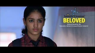 Beloved - Official Malayalam Short Film With English Subtitle (ബെലോവ്ഡ് - മലയാളം ഹൃസ്വ ചലച്ചിത്രം)