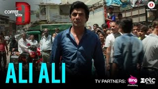 Ali Ali | Coffee with D | Sunil Grover | Shabab Sabri | Superbia | Releasing on 20th January 2017