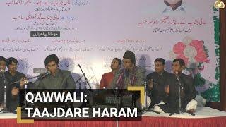 Qawwali: Taajdare Haram