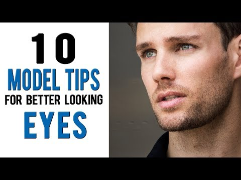 How to have more ATTRACTIVE EYES 10 model tips from Daniel Maritz
